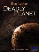 Deadly Planet - Ryvenbark's Saga 5