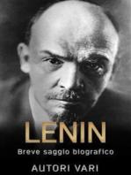 Lenin - breve saggio biografico