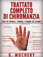 Trattato completo di Chiromanzia - Deduttiva e Sperimentale. Con 34 tavole, figure, schemi ed esempi