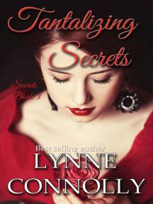 Tantalizing Secrets: Secrets, #3