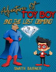 Adventures of Toy Boy and the Missing Diamond: Adventures of Toy Boy, #1