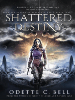 Shattered Destiny