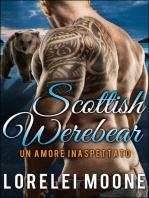 Un Amore Inaspettato - Scottish Werebear