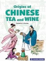 Origins of Chinese Tea & Wine