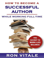 How to Be a Successful Writer While Working Full-Time