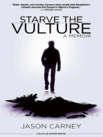 Starve the Vulture