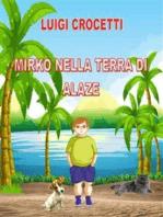 Mirko nella terra di Alaze