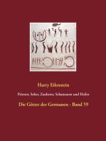 Priester, Seher, Zauberer, Schamanen und Heiler