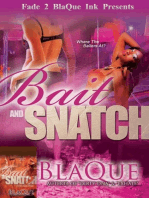 Bait & Snatch Series