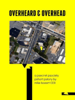 Overheard and Overhead