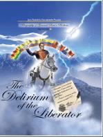 The Delirium of the Liberator