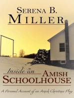 Inside an Amish Schoolhouse
