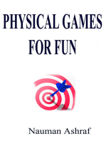 Physical Games for Fun