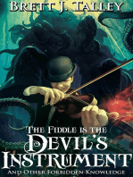 The Fiddle is the Devil's Instrument