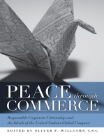 Peace through Commerce: Responsible Corporate Citizenship and the Ideals of the United Nations Global Compact
