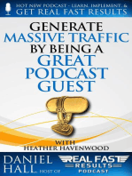 Generate Massive Traffic by Being a Great Podcast Guest
