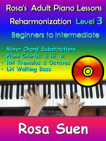 Rosa's Adult Piano Lessons - Piano Reharmonization Level 3 - Beginners to Intermediate: Learn Piano With Rosa