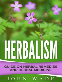 Herbalism: Guide On Herbal Remedies and Herbal Medicine