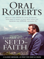The Miracle of Seed-Faith