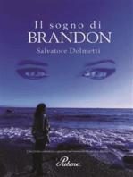 Il sogno di Brandon