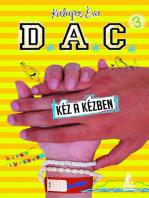 D.A.C. 3.- Kéz a kézben