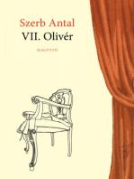 VII. Olivér