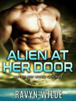 Alien At Her Door