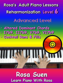 Rosa's Adult Piano Lessons Reharmonization Level 6 Advanced Level - Altered Dominant Chords: I7b9, II7b9, V7b9, VI7b9 and Cocktail Runs & Fills: Learn Piano With Rosa, #1