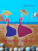 Parliamo l`italiano!