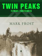 Twin Peaks titkos története