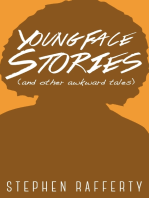 Young Face Stories (And Other Awkward Tales)