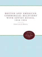 British and American Commercial Relations with Soviet Russia, 1918-1924