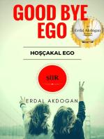 Good Bye Ego