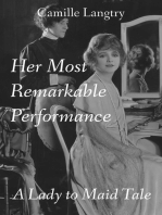 Her Most Remarkable Performance