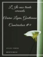 L'Île aux trente cercueils Arsène Lupin, Gentleman-Cambrioleur #9