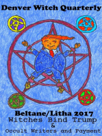 Witches Bind Trump & Occult Writers and Payment (Denver Witch Quarterly Beltane and Lithna 2017)