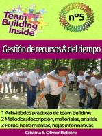 Team Building inside n°5 - Gestión de recursos & del tiempo: ¡Crea y vive el espíritu del equipo!