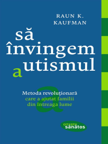 Să învingem autismul. Metoda revoluționară care a ajutat familii din întreaga lume
