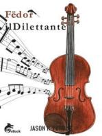 Fëdor il Dilettante