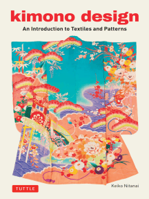 Kimono Design: An Introduction to Textiles and Patterns
