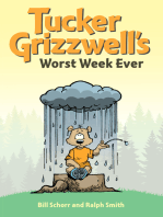 Tucker Grizzwell's Worst Week Ever