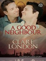 A Good Neighbour