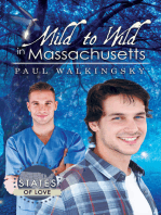 Mild to Wild in Massachusetts