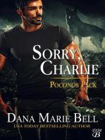 Sorry, Charlie