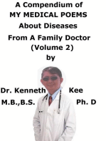 A Compendium Of My Medical Poems About Diseases From A Family Doctor (Volume 2)