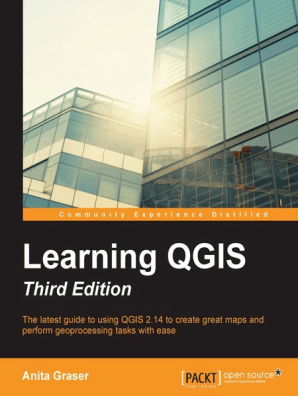 Learning QGIS - Third Edition by Graser Anita - Book - Read Online