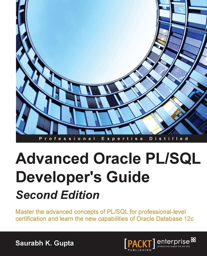 Advanced oracle pl/sql developer's guide second edition: master.