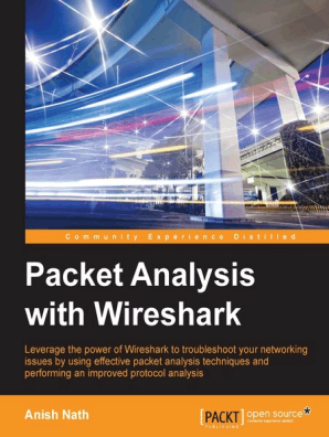 Packet Analysis with Wireshark by Nath Anish - Read Online