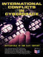 International Conflicts in Cyberspace - Battlefield of the 21st Century: Cyber Attacks at State Level, Legislation of Cyber Conflicts, Opposite Views by Different Countries on Cyber Security Control & Report on the Latest Case of Russian Hacking of Government Sectors