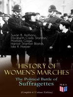 History of Women's Marches – The Political Battle of Suffragettes (Complete 6 Volume Edition)